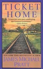 Ticket Home by James Michael Pratt (2002, Paperback)