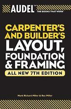 Audel Carpenters and Builders Layout, Foundation, and Framing (Audel T-ExLibrary