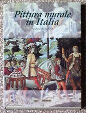 31249 Pittura Murale in Italia - Il Quattrocento - Gruppo Sanpaolo ed. - 1996