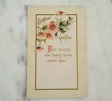 1910 Birthday Greetings Fair Thoughts & Happy Hours Postcard
