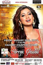 SHREYA GHOSHAL 2014 CALGARY TOUR POSTER - Filmi Music, Bollywood Playback Singer