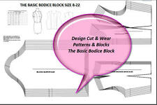 BASIC BODICE BLOCK PATTERN-SIZES 8 TO 22  Design Your Own Patterns & Slopers !