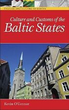 Culture and Customs of the Baltic States by Kevin O'Connor (2006, Hardcover)
