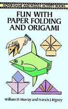 Fun with Paper Folding and Origami (Dover Children's Activity Books), Rigney, Fr