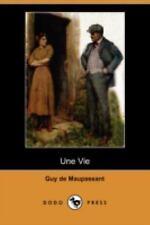 Une Vie by Guy de Maupassant (2008, Paperback)