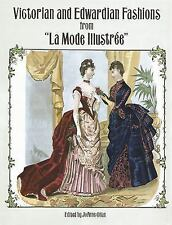 Dover Fashion and Costumes: Victorian and Edwardian Fashions from la Mode...