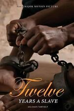 12 Years a Slave : Now a Major Movie (Illustrated) (Engage Books) by Solomon...