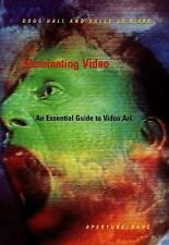 Illuminating Video: An Essential Guide to Video Art-ExLibrary