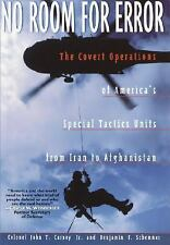No Room for Error: The Covert Operations of America's Special Tactics Units from