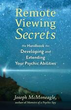 Remote Viewing Secrets : The Handbook for Developing and Extending Your...