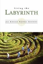 Living the Labyrinth by Jill Kimberly Hartwell Geoffrion (Paperback /...