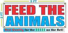 FEED THE ANIMALS Banner Sign NEW Larger Size Best Quality for The $$$ FARM