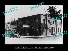 OLD LARGE HISTORIC PHOTO OF OCCIDENTAL CALIFORNIA, THE ALTAMONT HOTEL c1940
