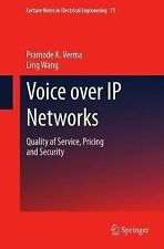 Voice over IP Networks: Quality of Service, Pricing and Security (Lect-ExLibrary