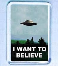 I WANT TO BELIEVE - X-FILES FRIDGE MAGNET -  COOL!