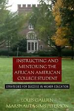 Instructing and Mentoring the African American College Student: Strategies for S