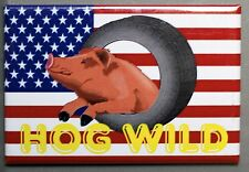 MOTORCYCLE BIKE FRIDGE MAGNET 1 HOG WILD AMERICAN FLAG USA PIG IN TIRE NEW
