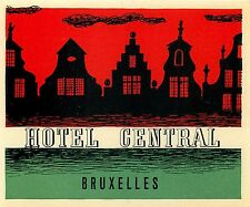 BRUXELLES / BRUSSELS BELGIUM HOTEL CENTRAL VINTAGE LUGGAGE LABEL
