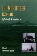 War at Sea 1939-45: v. 2: Period of Balance by S.W. Roskill (Paperback, 2004)
