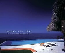 Pools and Spas: New Designs for Gracious Living (Interior Design and A-ExLibrary