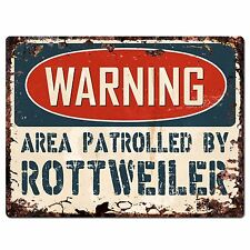 PP2456 WARNING AREA PATROLLED BY ROTTWEILER Plate Chic Sign Home Store Decor
