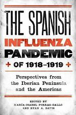Rochester Studies in Medical History: The Spanish Influenza Pandemic Of...