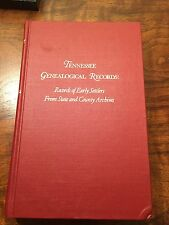 Tennessee Genealogical Records: Records of Early Settlers by Whitley, 1980