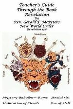Teacher's Guide Through the Book Revelation by Gerald McPeters (2013, Paperback)