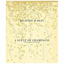 A Scent of Champagne : 8,000 Champagnes Tested and Rated HC Book