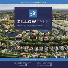 Zillow Talk: Rewriting the Rules of Real Estate, Humphries, Stan, Rascoff, Spenc