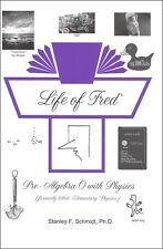 Life of Fred Middle School SET Fractions, Decimals, Pre-Algebra 0 w/ Physics