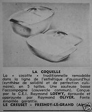 PUBLICITÉ 1961 LE CREUSET LA COQUELLE COCOTTE TRADITIONNELLE - ADVERTISING