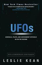 UFOs : Generals, Pilots, and Government Officials Go on the Record by Leslie...