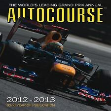 NEW - Autocourse 2012-2013: The World's Leading Grand Prix Annual