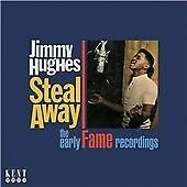 Jimmy Hughes - Steal Away: The Early Fame Recordings (CDKEND 324)