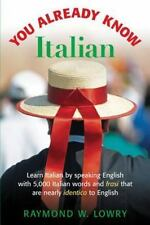 You Already Know Italian: Learn the Easiest 5,000 Italian Words and Phrases Tha
