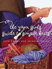 Yarn Girls' Guide to Simple Knits BRAND NEW HARDCOVER