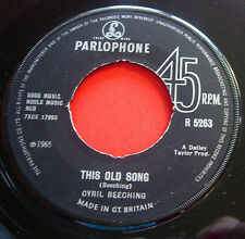"""Cyril Beeching This Old Song 7"""" UK ORIG 1965 Parlophone R 5263 b/w The Guitar"""
