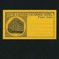 The Eastern Exchange Hotel PORT SAID Egypt * Old Luggage Label Kofferaufkleber