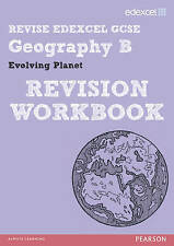 Revise Edexcel: Edexcel GCSE Geography B Evolving Planet Revision Workbook by D…