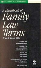 A Handbook of Family Law Terms (Black's Law Dictionary Series) by Garner, Bryan