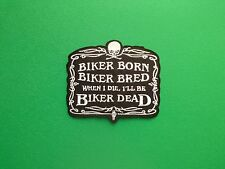 BIKER SLOGAN MESSAGE SEW ON / IRON ON PATCH:- PATCH NUMBER 3024