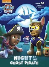 Hologramatic Sticker Book: Night of the Ghost Pirate (Paw Patrol) by Golden...
