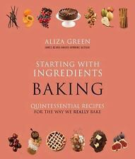 ALIZA GREEN STARTING WITH INGREDIENTS BAKING & PERFECT BAKING