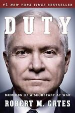Duty : Memoirs of a Secretary at War by Robert M. Gates (2015, Paperback)