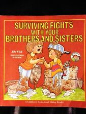 Surviving Fights with Your Brothers and Sisters by Joy Wilt (PB)