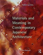 Material and Meaning in Contemporary Japanese Architecture : Tradition and...
