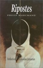 Ripostes by Philip Marchand (2002, Paperback)