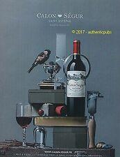 PUBLICITE CHATEAU CALON SEGUR SAINT ESTEPHE VIN GRAND CRU DE 2016 FRENCH AD PUB