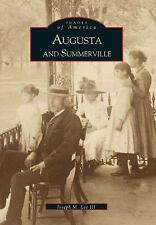 Augusta and Summerville (Images of America)